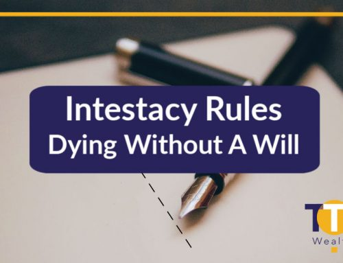 Intestacy Rules – Dying Without A Will
