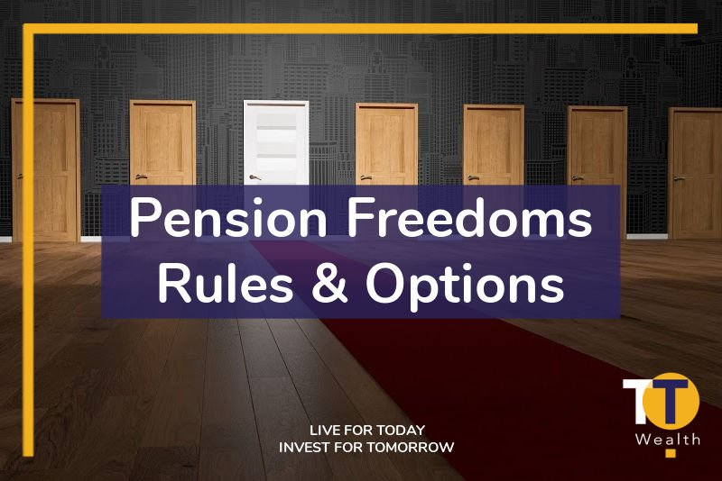 Pension Freedoms - Rules & Options
